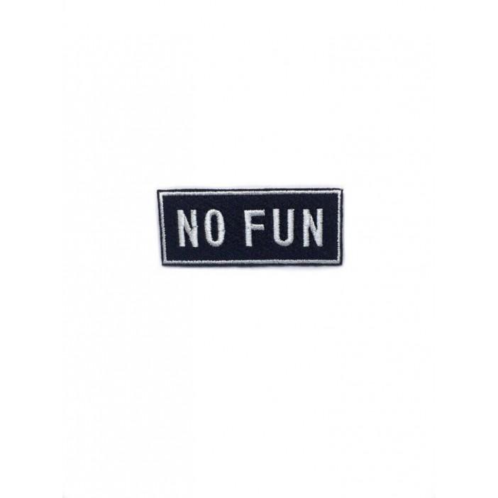 "No Fun ""8x3,5 cm"""